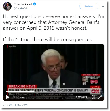 Charlie Crist says Bill Barr lied to Congress during his testimony under oath on 9 April 2019 (posted 1 May 2019)