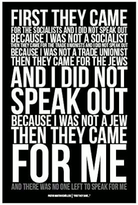 A confession from German Lutheran pastor Martin Niemöller (1892-1984) about the cowardice of German intellectuals and certain clergy (including, by his own repeated admissions, Niemöller himself) following the Nazis' rise to power and subsequent incremental purging of their chosen targets, group after group.